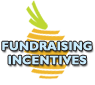 Fundraising Incentives